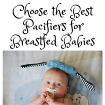 Best Binky for Breastfed Baby